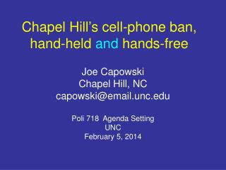 Chapel Hill�s cell-phone ban, hand-held  and  hands-free