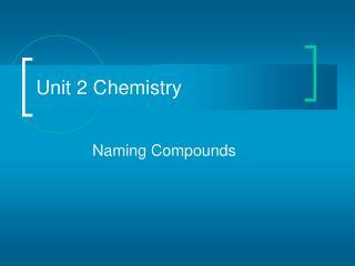 Unit 2 Chemistry