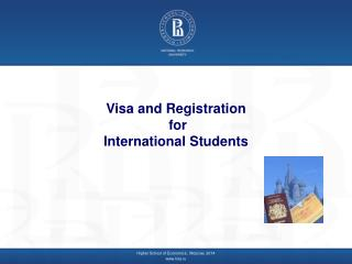 Visa and Registration  for  International Students