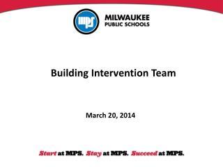 Building Intervention Team