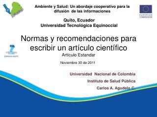 Universidad  Nacional de Colombia Instituto de Salud P�blica Carlos A.  Agudelo  C.