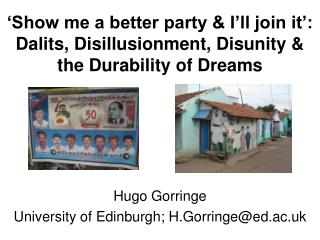 Hugo Gorringe University of Edinburgh; H.Gorringe@ed.ac.uk