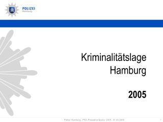 Kriminalitätslage Hamburg 2005