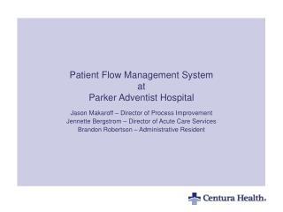 Patient Flow Management System at Parker Adventist Hospital