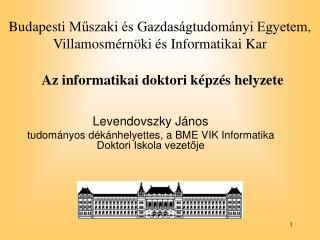 Budapesti  Műszaki és Gazdaságtudományi Egyetem ,  Villamosmérnöki és Informatikai Kar