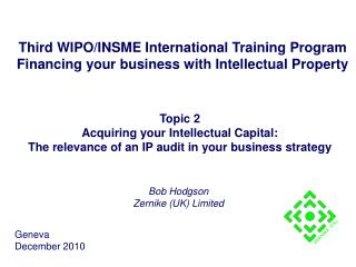 Third WIPO/INSME International Training Program Financing your business with Intellectual Property