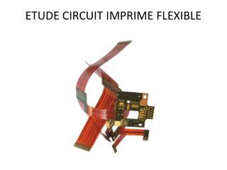 ETUDE CIRCUIT IMPRIME FLEXIBLE