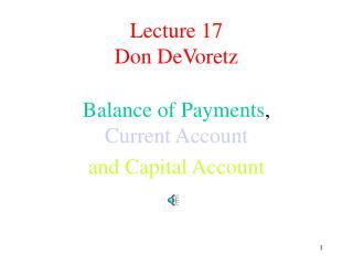 Lecture 17 Don DeVoretz