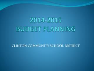 2014-2015  BUDGET PLANNING