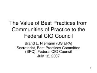 The Value of Best Practices from Communities of Practice to the Federal CIO Council