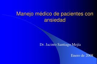 Manejo médico de pacientes con ansiedad
