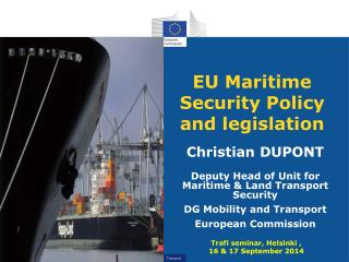 EU Maritime Security Policy and legislation