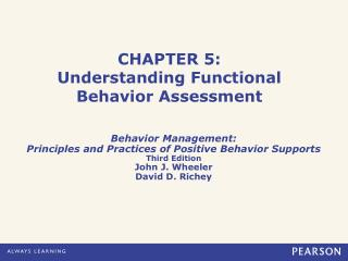 CHAPTER  5 : Understanding Functional Behavior Assessment