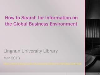 How to Search for Information on the Global Business Environment