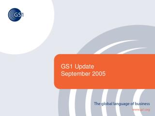 GS1 Update September 2005