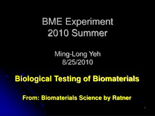 BME Experiment 2010 Summer Ming-Long Yeh 8/25/2010
