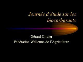 Journée d'étude sur les biocarburants