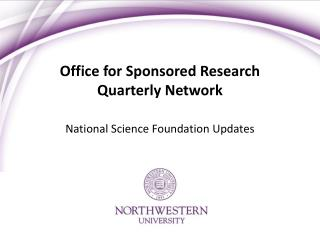 Office for Sponsored Research Quarterly Network