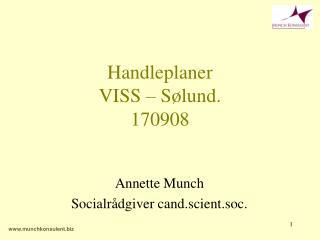 Handleplaner VISS – Sølund.  170908