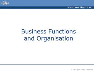 Business Functions  and Organisation