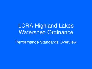 LCRA Highland Lakes Watershed Ordinance