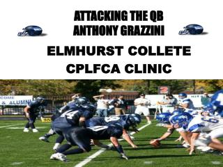 ATTACKING THE QB ANTHONY GRAZZINI