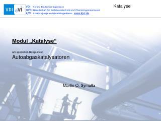 Modul �Katalyse� am speziellen Beispiel von Autoabgaskatalysatoren
