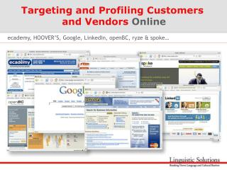 Targeting and Profiling Customers  and Vendors  Online