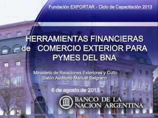 HERRAMIENTAS FINANCIERAS  de COMERCIO EXTERIOR PARA PYMES DEL BNA