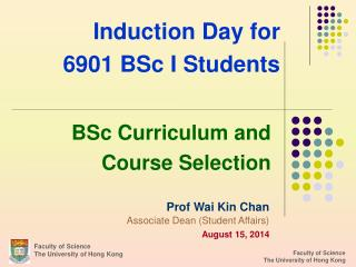 Induction Day for  6901 BSc I Students