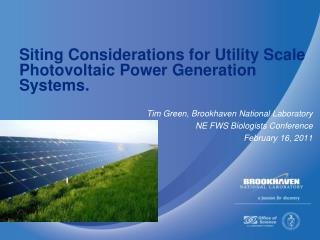Siting Considerations for Utility Scale Photovoltaic Power Generation Systems.