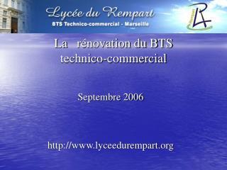 Larénovation du BTS  technico-commercial