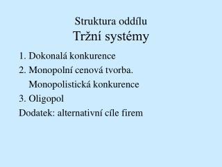 Struktura oddílu Tržní systémy