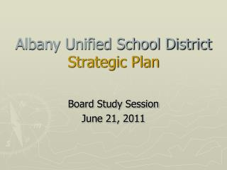 Albany Unified School District   Strategic Plan