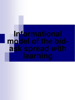 Informational model of the bid-ask spread with learning