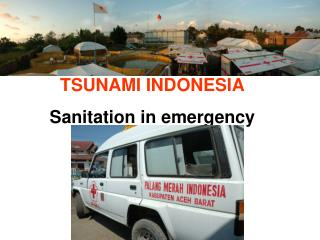 TSUNAMI INDONESIA Sanitation in emergency