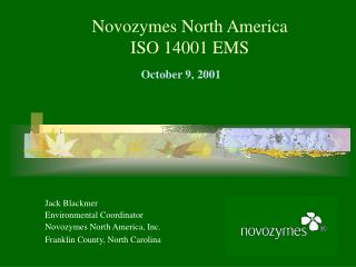 Novozymes North America ISO 14001 EMS