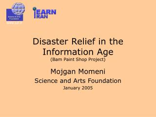 Disaster Relief in the Information Age (Bam Paint Shop Project)