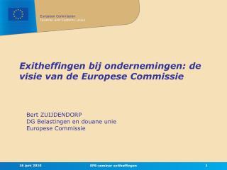 Exitheffingen bij ondernemingen: de visie van de Europese Commissie