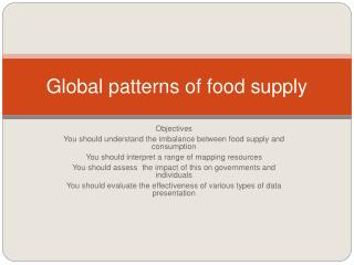 Global patterns of food supply