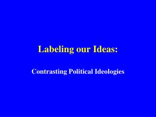 Labeling our Ideas: