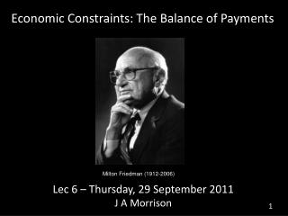 Economic Constraints: The Balance of Payments