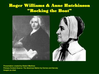 "Roger Williams & Anne Hutchinson ""Rocking the Boat"""