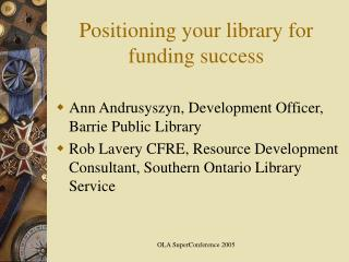 Positioning your library for funding success