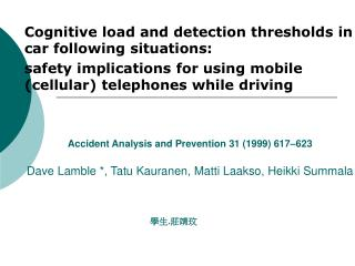 Cognitive load and detection thresholds in car following situations: