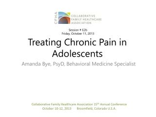 Treating Chronic Pain in Adolescents