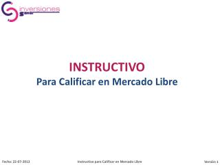 INSTRUCTIVO Para Calificar en Mercado Libre