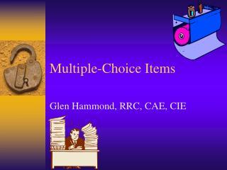 Multiple-Choice Items