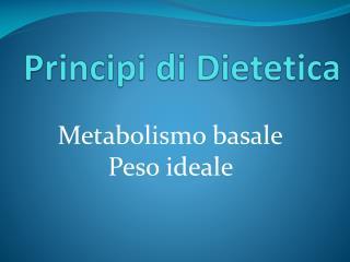Principi di Dietetica