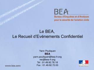 Le BEA,  Le Recueil d�Ev�nements Confidentiel